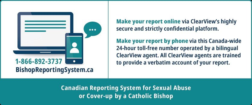 Contact information for Clearview, which takes report against a Canadian Catholic Bishop: www.BishopReportingSystem.ca or 1-866-892-3737