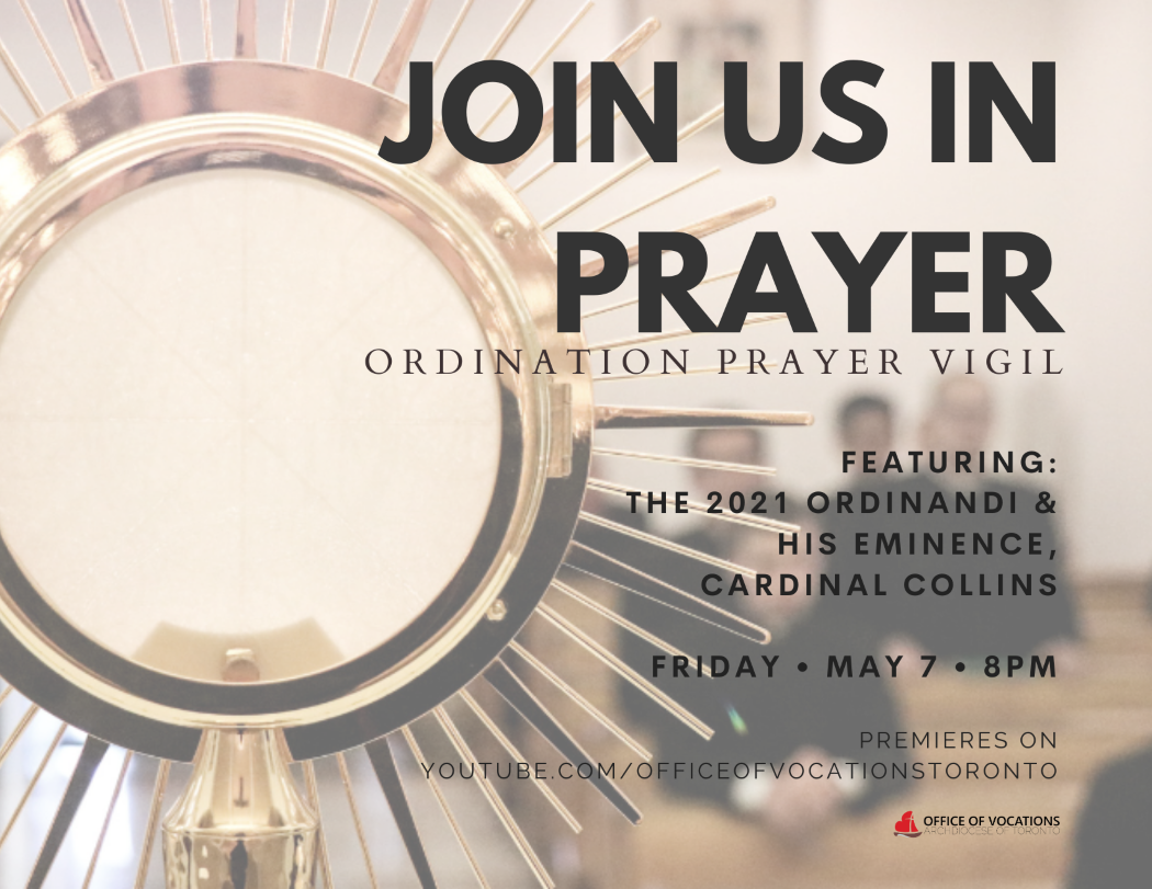 Join us in prayer for the men who are about to be ordained to the priesthood of the Archdiocese of Toronto